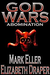 Abomination: Book Two of the God Wars trilogy - A Dark Fantasy