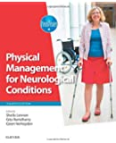 Physical Management for Neurological Conditions, 4e (Physiotherapy Essentials)