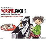 Vorspielbuch 1: zur Klavierschule Piano Kids Band 1. Klavier.