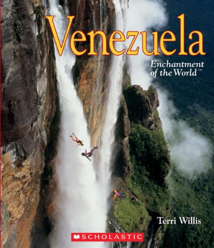 Venezuela (Enchantment of the World) (Venezuela Traditions In)