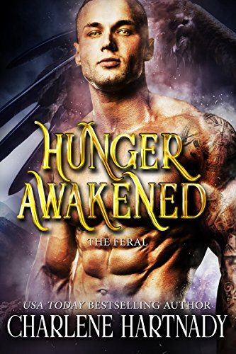 Hunger Awakened (The Feral Book 1) cover
