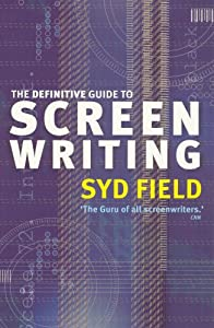 The Definitive Guide to Screen Writing