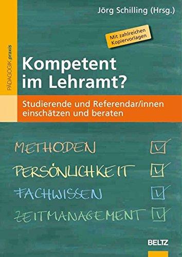 Kompetent im Lehramt?: Studierende und Referendar/innen einschätzen und beraten