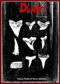 Dents par Milan Nova