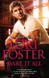 Bare It All, Lori Foster, 0373777612