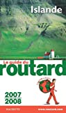 Guide du routard. Islande. 2007-2008 par Guide du Routard