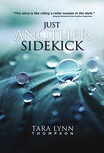 Just Another Sidekick (The Another Series Book 2) by [Thompson, Tara Lynn]