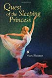 Quest of the Sleeping Princess, Mary Sheeran, 098263210X