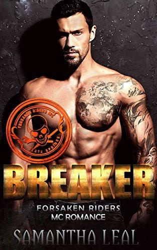 BREAKER (Forsaken Riders MC Romance Book 14) Bad Boys Biker Boots