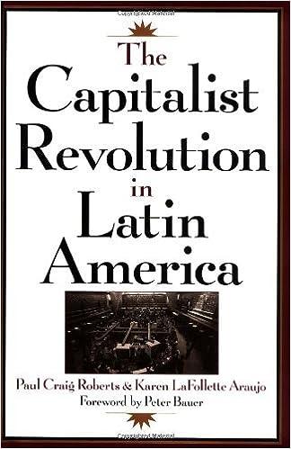 Amazon com: The Capitalist Revolution in Latin America eBook