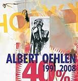 Albert Oehlen: 1991-2008, , 3935567480