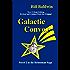 GALACTIC CONVOY: Director's Cut Edition (The Helmsman Saga Book 2)