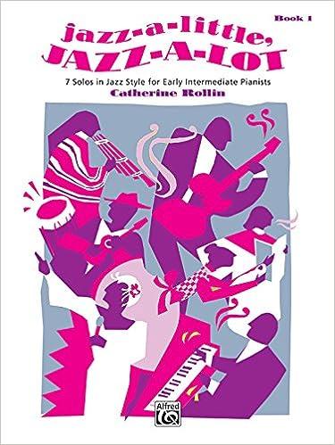 Jazz-a-Little, Jazz-a-Lot, Bk 1