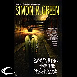 Something from the Nightside: Nightside Book 1 by Simon R. Green