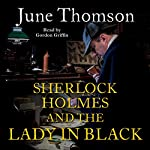 Sherlock Holmes and the Lady in Black | June Thomson
