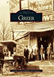 img - for Greer (Images of America: South Carolina) by Greater Greer Chamber of Commerce (2003-08-12) book / textbook / text book