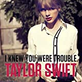 """""""I Knew You Were Trouble"""" Single CD"""