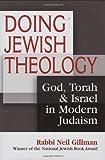Doing Jewish Theology, Neil Gillman, 1580233228