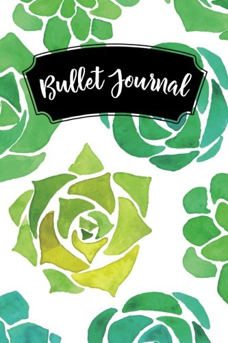 Bullet Journal: Watercolor Succulent Cactus 160 Dot Grid Journaling Pages, 6 x 9 Blank Notebook with 1/4 inch Dotted Paper, Perfect Bound Softcover ebook