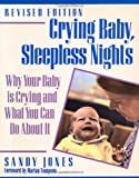 img - for Crying Baby, Sleepless Nights: Why Your Baby Is Crying and What You Can Do About It (Non) book / textbook / text book