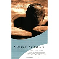Call Me by Your Name by Andre Aciman - Paperback