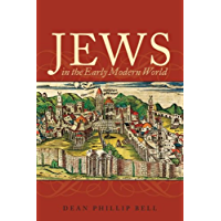 Jews in the Early Modern World: Continuity and Transformation