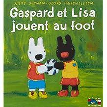 GASPARD ET LISA JOUENT AU FOOT