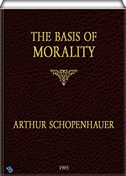 Schopenhauer prize essay on the basis of morals