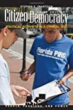 Citizen Democracy, Stephen E. Frantzich, 0742564452