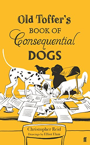 Image of Old Toffer's Book of Consequential Dogs