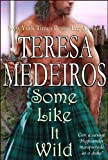 Front cover for the book Some Like It Wild by Teresa Medeiros