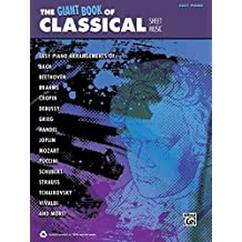 The Giant Book of Classical Piano Sheet Music: Easy Piano (The Giant Book of Sheet Music)