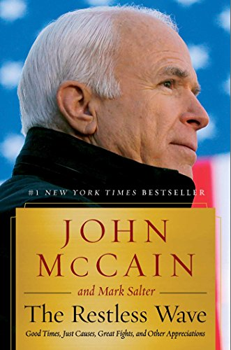The Restless Wave by John McCain, Mark Salter