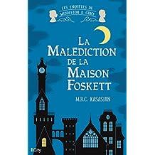 MALÉDICTION DE LA MAISON FOSKETT (LA)