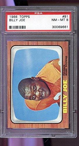 1966 Topps #81 Billy Joe Miami Dolphins NM-MT PSA 8 Graded Football Card