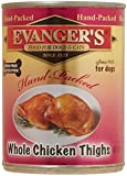 Evangers Grain-Free Hand-Packed Chicken Thighs 12 Ounce Canned Dog Wet Food, Pack of 12 Review