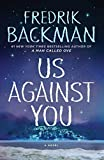 Image of Us Against You: A Novel (Beartown)