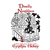 Deadly Neighbors: A River Valley Christian Cozy Mystery, Book 1 | Cynthia Hickey
