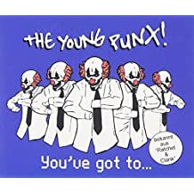 You've Got To... by YOUNG PUNX, THE (2008-10-31)
