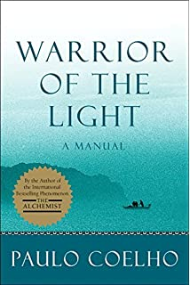 com the alchemist paulo coelho alan r warrior of the light a manual