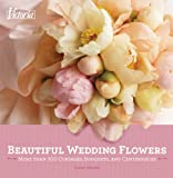 Victoria Beautiful Wedding Flowers, Diane Wagner, 1588169871