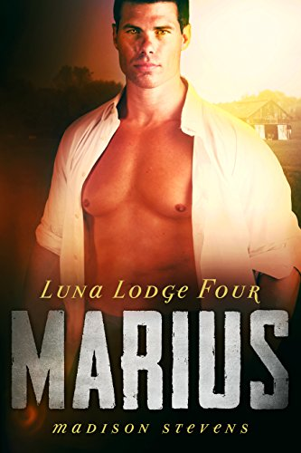 Marius: #4 (Luna Lodge)