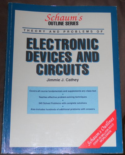 Schaum's Outlines: Electronic Devices and Circuits