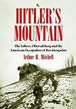 Hitler's Mountain, Arthur H. Mitchell, 0786449179