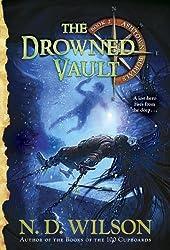 The Drowned Vault: Ashtown Burials #2