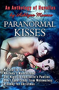 Paranormal Kisses by [Monroe, Ashlynn]