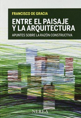 Descargar Libro Entre El Paisaje Y La Arquitectura Aavv