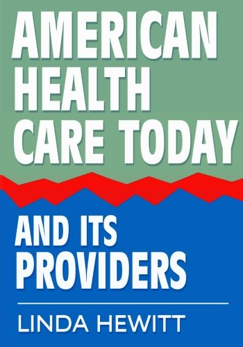 American Health Care Today And Its Providers