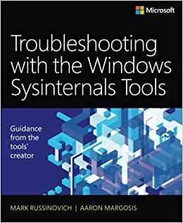 Buy Troubleshooting with the Windows Sysinternals Tools Book