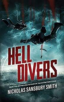 Hell Divers (The Hell Divers Trilogy Book 1) by [Smith, Nicholas Sansbury]